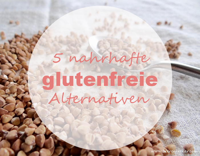 5 nahrhafte glutenfreie Alternativen